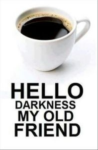 Monday-coffee-hello-darkness